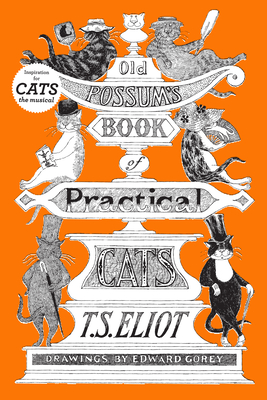 Old Possum's Book of Practical Cats - Eliot, T S, Professor