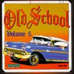Old School, Vol. 5
