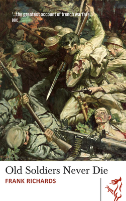 Old Soldiers Never Die - Richards, Frank