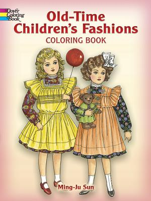 Old-Time Children's Fashions Coloring Book - Sun, Ming-Ju