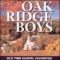 Old Time Gospel Favorites - The Oak Ridge Boys