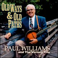 Old Ways and Old Paths - Paul Williams