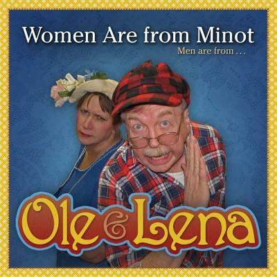 Ole & Lena: Women Are from Minot, Men Are from Uranus - Danielson, Bruce