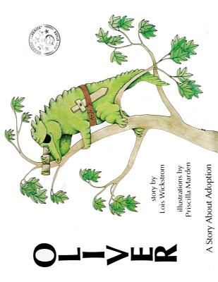 Oliver, A Story About Adoption - Wickstrom, Lois J
