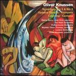 Oliver Knussen: Symphonies Nos. 2 & 3; Ophelia Dances; Trumpets; Coursing; Cantata