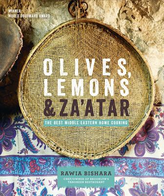 Olives, Lemons and Za'atar: The Best Middle Eastern Home Cooking - Bishara, Rawia