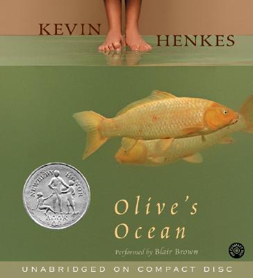 Olive's Ocean CD: Olive's Ocean CD - Henkes, Kevin, and Brown, Blair (Read by)