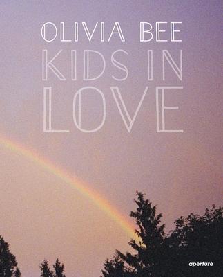 Olivia Bee: Kids in Love - Bee, Olivia