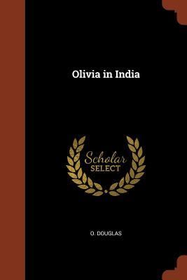 Olivia in India - Douglas, O