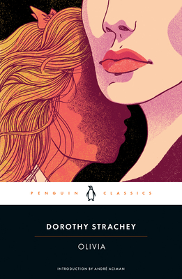 Olivia - Strachey, Dorothy, and Aciman, André (Introduction by)