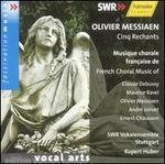 Olivier Messiaen: Cinq Rechants