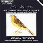 Olivier Messiaen: Complete Organ Music, Vol. 5