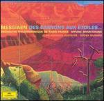 Olivier Messiaen: Des Canyons aux �toiles
