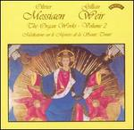 Olivier Messiaen: The Organ Works, Vol. 2