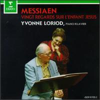 Olivier Messiaen: Vingt Regards sur l'Enfant-Jésus - Yvonne Loriod (piano)