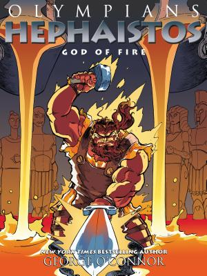 Olympians: Hephaistos: God of Fire - O'Connor, George
