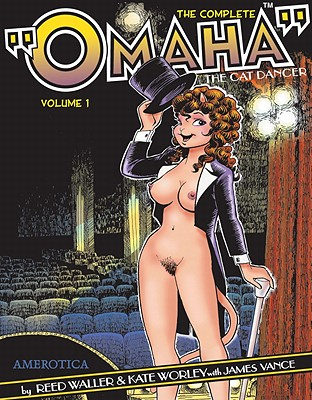 Omaha The Cat Dancer Vols. 1-7 - Waller, Reed, and Worley, Kate