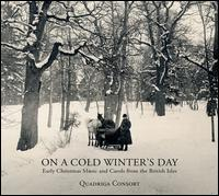 On a Cold Winter's Day - Quadriga Consort