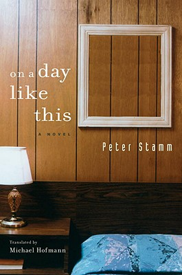 On A Day Like This - Stamm, and Hoffman (Translated by)
