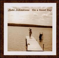 On a Good Day - Jude Johnstone