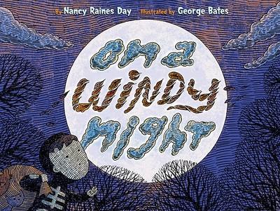 On a Windy Night - Day, Nancy Raines