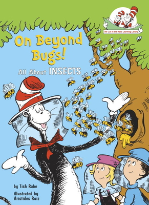 On Beyond Bugs: All about Insects - Dr Seuss, and Rabe, Tish, and Ruiz, Aristides (Illustrator)