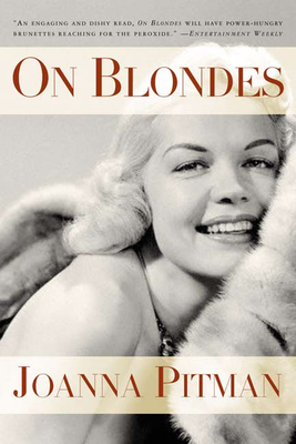 On Blondes - Pitman, Joanna