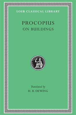 On Buildings. General Index - Procopius, and Dewing, H B (Translated by), and Downey, Glanville (Translated by)