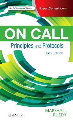 On Call Principles and Protocols - Marshall, Shane A., and Ruedy, John