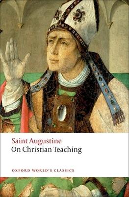 On Christian Teaching - Augustine, St