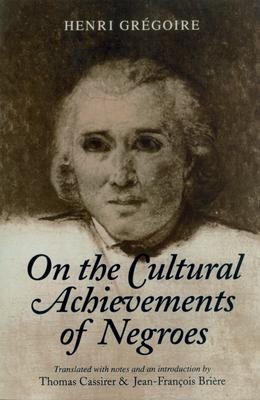 On Cultural Achievements of Ne - Gregoire, Henri