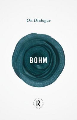 On Dialogue - Bohm, David