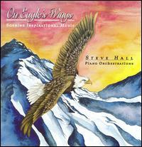 On Eagle's Wings - Steve Hall