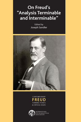 On Freud's Analysis Terminable and Interminable - Sandler, Joseph