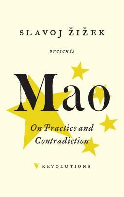 On Practice and Contradiction - Tse-Tung, Mao