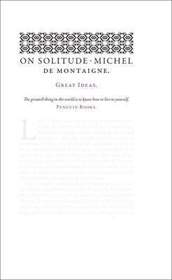 On Solitude - Montaigne, Michel De