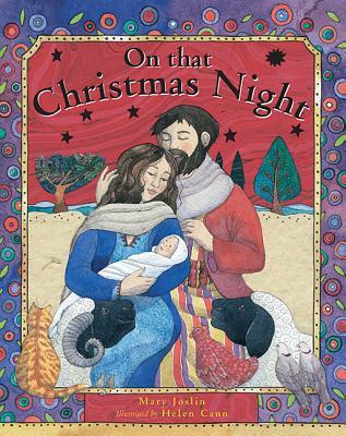 On That Christmas Night - Joslin, Mary