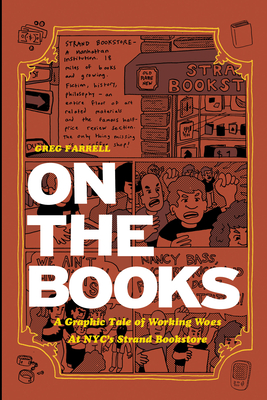On the Books: A Graphic Tale of Working Woes at NYC's Strand Bookstore - Farrell, Greg