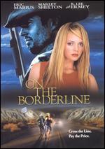 On the Borderline - Michael Oblowitz