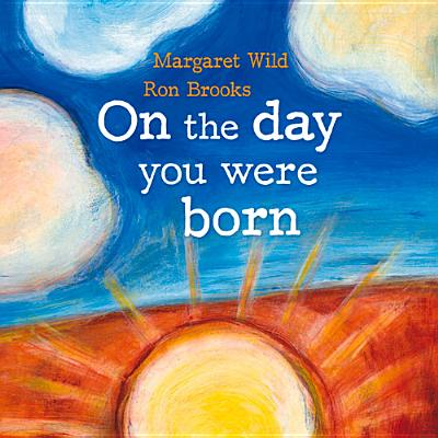 On the Day You Were Born - Wild, Margaret