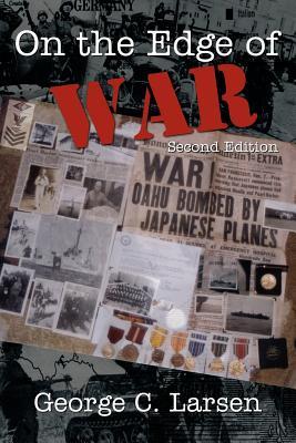 On the Edge of War - Larsen, George C