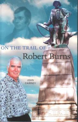 On the Trail of Robert Burns - Cairney, John