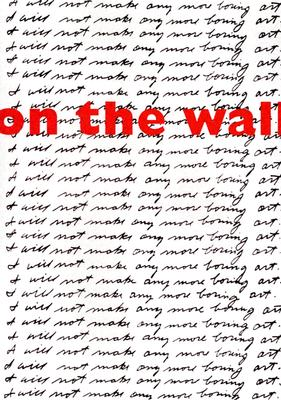 On the Wall: Contemporary Wallpaper - Boulton Stroud, Marion (Contributions by), and Bethany Napier, Ellen (Text by), and Stuckey, Charles (Text by)