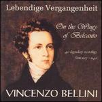 On the Wings of Belcanto: 40 Legendary Recordings, 1905-49