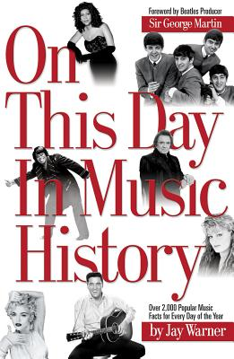 On This Day in Music History - Warner, Jay