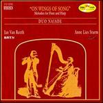 On Wings of Song: Melodies for Flute & Harp