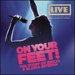 On Your Feet [Original Broadway Cast Recording]