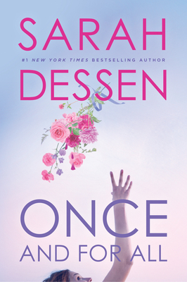 Once and for All - Dessen, Sarah