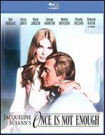 Once Is Not Enough [Blu-ray]