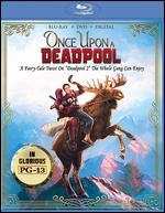 Once Upon a Deadpool [Includes Digital Copy] [Blu-ray/DVD]